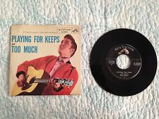 """ELVIS PRESLEY -Playing for Keeps   -original 7"""" 45 w/ Picture Sleeve -RCA Rare"""