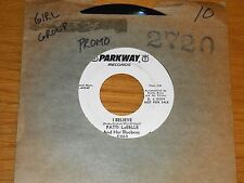 "PROMO GIRL GROUP 45 RPM - PATTI LaBELLE & BLUEBELLS - PARKWAY 935 - ""I BELIEVE"""
