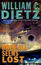 When All Seems Lost: A Novel of the Legion of the Damned