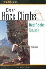 Classic Rock Climbs No. 28: Red Rocks: Nevada, Swain, Todd, Good Book