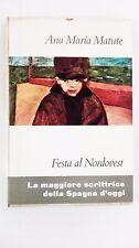 FESTA AL NORDOVEST - ANA MARIA MATUTE - EINAUDI