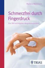 Schmerzfrei durch Fingerdruck Akupunktur Punkte kombinierbar Stimmgabel Therapie