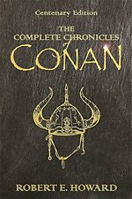 The Complete Chronicles of Conan New Hardcover Book Robert E. Howard