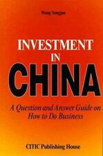 Investment in China: A Question and Answer Guide on How to Do Business-ExLibrary