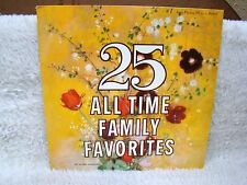 25 All Time Family Favorites Vinyl Album, 1 Long Playing 33 1/3 All Disc Prods