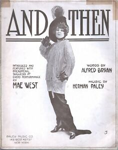 And Then 1913 Mae West Large Format Sheet Music