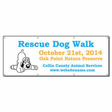 Rescue Dog Walk County Animal Services Custom Banner Sign 3' x 6' w/ 6 Grommets