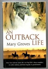 An Outback Life, Mary Groves, Northern Territory, ISBN 9781742377056