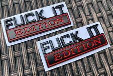 2pc F*Ck It Edition emblem Badges Sticker Decal for Chevy Car Truck Universal