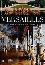 Versailles : Le Château, les Jardins, les Trianons de...   Livre   état très bon