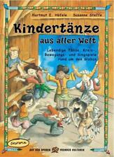 Kindertänze aus aller Welt von Susanne Steffe und Hartmut E. Höfele (2016, Taschenbuch)