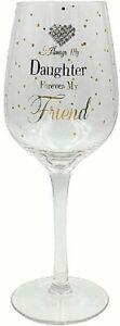 Always my Daughter Forever my Friend Diamante Heart Wine Glass Birthday Gift Box