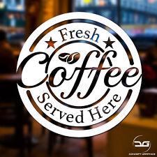 Fresh Coffee Served Here Coffee Shop Cafe Window Door Vinyl Decal Sticker Sign
