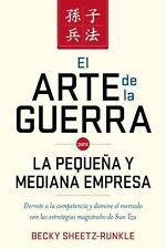 Th Arte de la Guerra para la Pequeña y Mediana Empresa : Derrote a la...