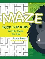 Easy Maze for Kids: Maze Book for Kids : Activity Books for Kids by Jocelyn...