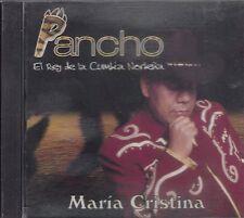 Pancho El Rey de la Cumbia Nortena Maria Cristina  CD Nuevo Sealed