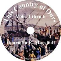 This Country of Ours History Audiobook by Henrietta Marshall 6 Vols. on 11 CDs