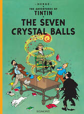 THE SEVEN CRYSTAL BALLS. TINTIN. Herge. 2011. EGMONT. Fully Illustrated.