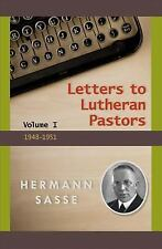 Letters to Lutheran Pastors. Volume I: 1948-1951