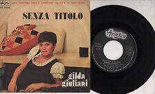 GILDA GIULIANI disco 45 giri STAMPA ITALIANA Senza titolo SANREMO 1974
