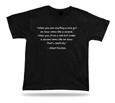 Tshirt Tee Shirt Birthday Gift Idea Funny Quote Relativity Albert Einstein Smart
