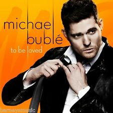 MICHAEL BUBLE ( NEW SEALED CD ) TO BE LOVED