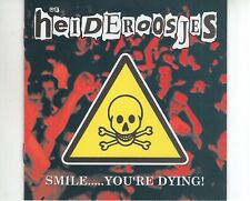 CD DE HEIDEROOSJES	smile…. You're dying	HOLLAND EX 1998 EX+	  (A2774)