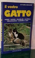 IL VOSTRO GATTO - VITTORIO MENASSE' DE VECCHI 1983