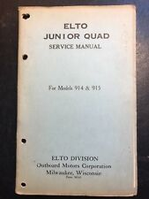 Scarce Vintage 1920's ELTO Outboard Junior Quad Service Manual,Original Evinrude