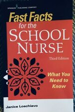 Fast Facts for the School Nurse THIRD EDITION by Janice LOSCHIAVO (2020)