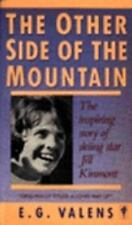 The Other Side of the Mountain by E. G. Valens