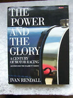 The Power and the Glory: Century of Motor Racing by Ivan Rendall (Hardback, 1991