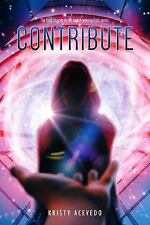 The Holo: Contribute by Kristy Acevedo (2017, Paperback)