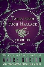Tales from High Hallack Volume Two: The Collected Short Stories of Andre Norton