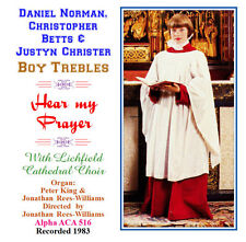 Daniel Norman Boy Soprano/Treble - Hear My Prayer - Lichfield Cathedral Choir