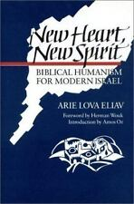 New Heart, New Spirit: Biblical Humanism for Modern Israel, , Eliav, Arie Lova,