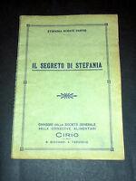Cucina Ricettario Cirio - Il segreto di Stefania - ed. 1940 ca