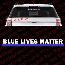 BLUE LIVES MATTER Line Vinyl Car Decals Sticker Peace Office Cops USA AY025