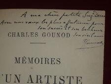 CHARLES GOUNOD / MEMOIRES D'UN ARTISTE / Rare EO 1896!!  Envoi signé !! Musique