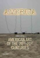 American Art of the 20th-21st Centuries, Paperback by Doss, Erika, Brand New,...