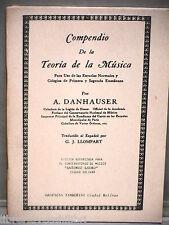 COMPENDIO DE LA TEORIA DE LA MUSICA A Danhauser Musica Spagnola Classica di e