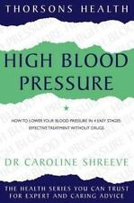 High Blood Pressure by Caroline Shreeve (1998, Paperback)