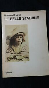 Rossana Ombres: Le belle statuine Einaudi, 1975