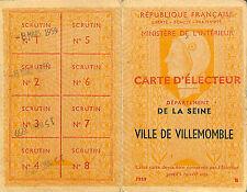 93 VILLEMOMBLE GROUPE FOCH-FILLES ANCIENNE CARTE D' ELECTEUR 1959