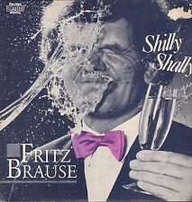 Fritz Brause - Shilly Shally        LP     VG++