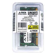 2GB SODIMM HP Compaq Pro All-in-One MS216la MS218 MS219br MS219la Ram Memory