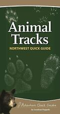 Adventure Quick Guides: Animal Tracks of the Northwest by Jonathan Poppele...