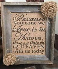 Primitive Barn Wood Frame Burlap Sign Loop Flower Wedding Heaven Memorial 8x10