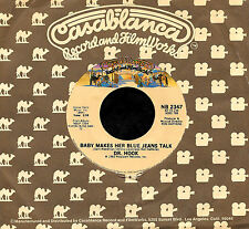 """DR. HOOK """"BABY MAKES HER BLUE JEANS TALK/Turn On"""" CASABLANCA 2347 (1981) 45rpm"""