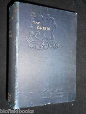 WINSTON CHURCHILL: The Crisis, 1905, Macmillan's Colonial Library, Vintage Novel